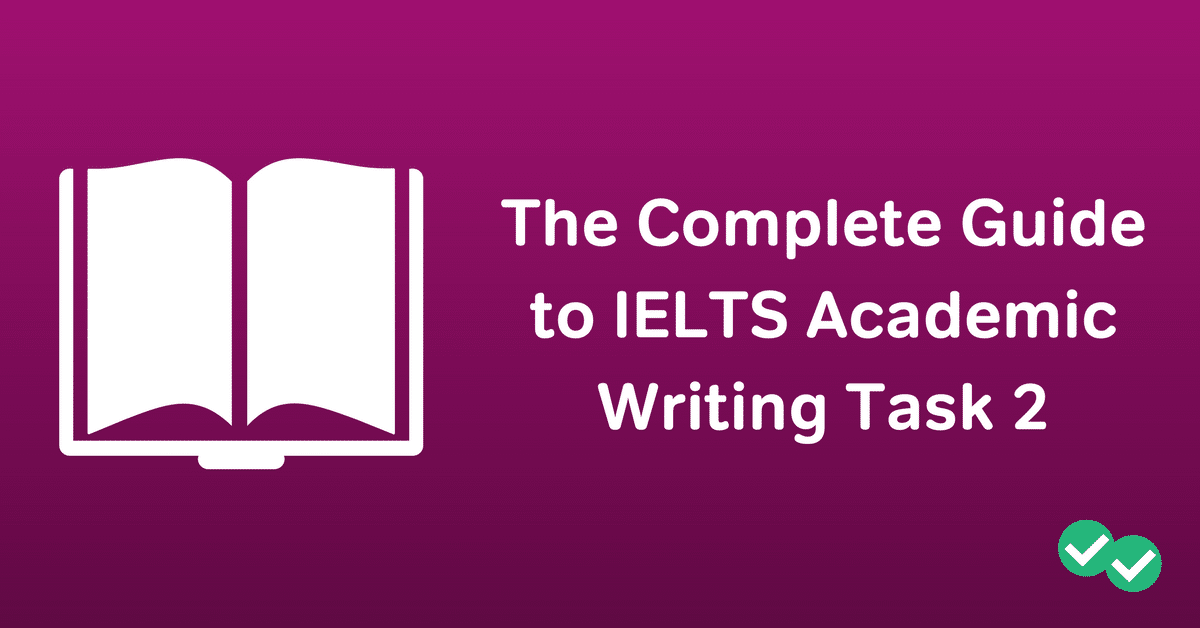 Ielts academic writing task 2 the complete guide magoosh ielts blog ielts academic writing task 2 magoosh fandeluxe Choice Image